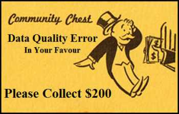 Data Quality Error in your Favour