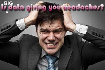 big data headaches